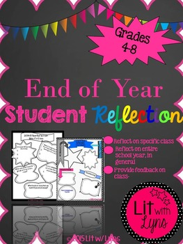 End of Year Student Reflection- Updated Yearly