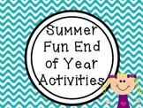 End of Year Summer Fun Activities