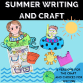 End of Year Summer Craft and Writing for 1st 2nd or 3rd Grades
