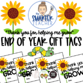 """End of Year Summer Gift Tags for Students- """"Thank you for helping me grow!"""""""