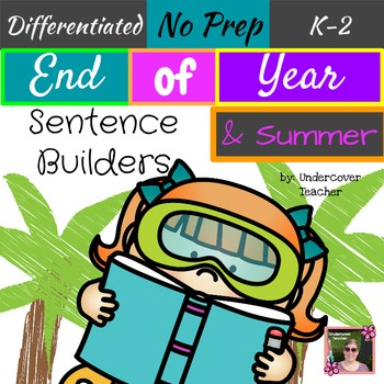 End of Year/Summer Sight Word Sentence Builders {No Prep}
