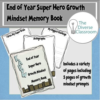 End of Year Super Hero Growth Mindset Memory Book