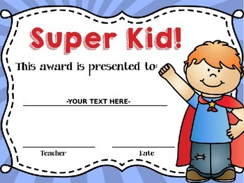 End of Year Super Kids EDITABLE Awards