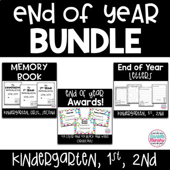 End of Year Bundle!  Kindergarten, First, Second Grade