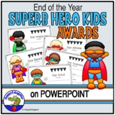 End of the Year Super Hero Awards {Editable}