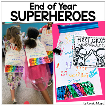 End of Year Superheroes  An End of the Year Activity