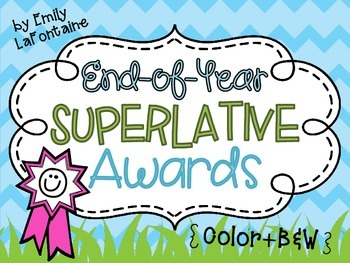 End of Year Superlative Awards - 30 awards in color and B&W, w/ or w/o graphics