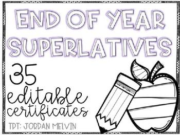 End of Year Superlative Awards {EDITABLE} {PRINTER FRIENDLY}