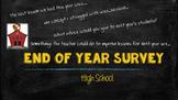 End of Year Survey (High School)