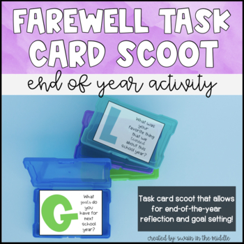 End of Year Task Cards- Farewell Scoot