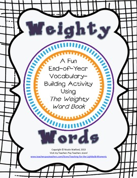 End-of-Year Vocabulary Enrichment with The Weighty Word Book