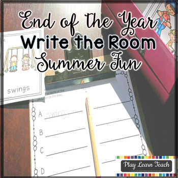 End of Year Write the Room Summer Fun Activities