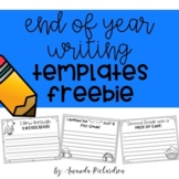 End of Year Writing Templates FREEBIE