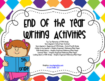 End of Year Writing Activities - FIFTH GRADE (all primary grades available)