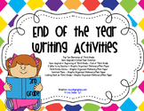 End of Year Writing Activities - THIRD GRADE (all primary grades available)