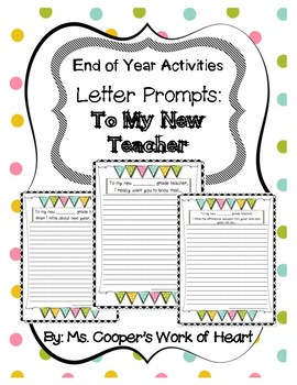 End of Year Writing Prompts: To My New Teacher