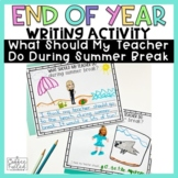 End of Year Writing Activity, Distance Learning