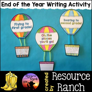 End of the Year Activities Hot Air Balloon Writing