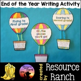 End of the Year Writing Activities Hot Air Balloon