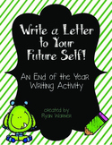 End of Year Writing Activity (Letter to Future Self)