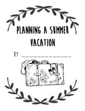 End of Year Writing Activity: Planning a Summer Vacation