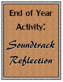 End of Year Writing Activity: Soundtrack Reflection