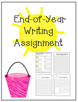 End of Year Writing Assignment