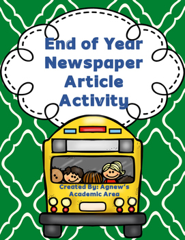 End of Year Writing: Newspaper Article Activity