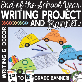 End of Year Writing Project and Banner