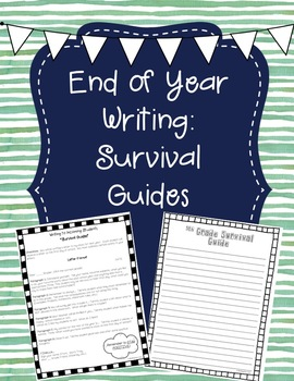 End of Year Writing: Survival Guides