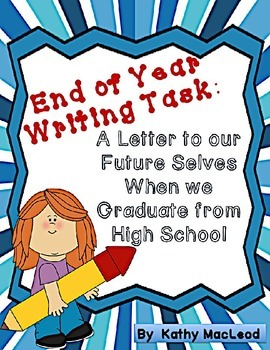 End of Year Writing Task:  A Letter to our Future Selves