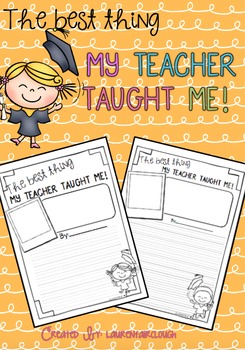 End of Year Writing - The best thing my teacher taught me!