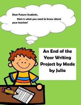 End of Year Writing Unit- Dear Future Students