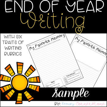 End of Year Writing with Six Traits Rubrics: SAMPLE