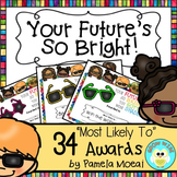 """End of Year Awards """"Your Future's So  Bright"""" with Editable PowerPoint File"""