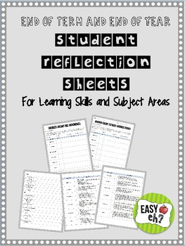 End of Year and End of Term Student Reflection Sheets