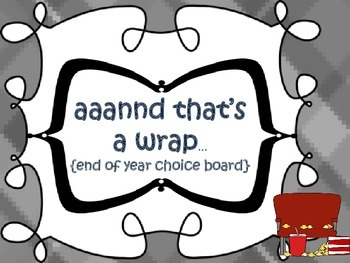 End of Year {choice board}