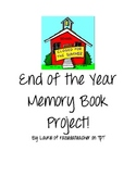End of Year memory book, kids fill out with writing and drawing!