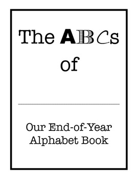 End-of-Year or End of Unit Alphabet Book