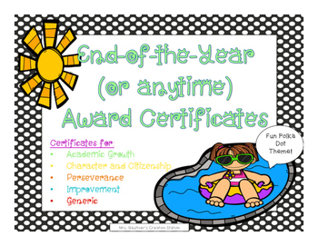 End of the Year (or anytime) Award Certificates - Polka Dot Theme FREEBIE