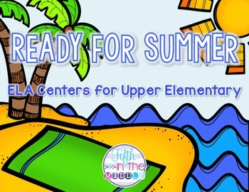 End of the Year/Summer ELA Centers