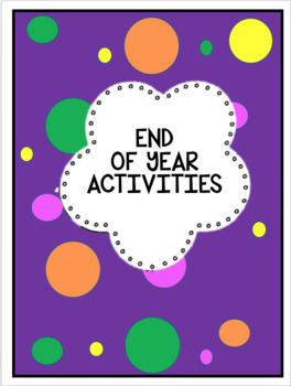 End of school year activity pack