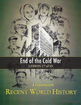 End of the Cold War, RECENT WORLD HISTORY LESSON 17/45, Exciting Class Game+Quiz