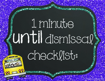 End of the Day Dismissal Checklist: Buses/Pick-Ups