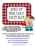 End of the Day Exit Slip