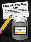 End of the Day Jar- Questions Cards for Community Building in the Classroom