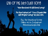 End of the Day Song-WE ROCKED IT ALL DAY LONG