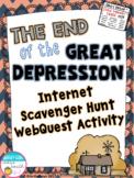 End of the Great Depression Internet Scavenger Hunt WebQuest Activity