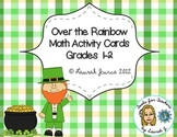 Over the Rainbow: Math Activity Cards for St. Patrick's Day Gr. 1-2