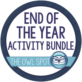 End of the School Year Activity Bundle